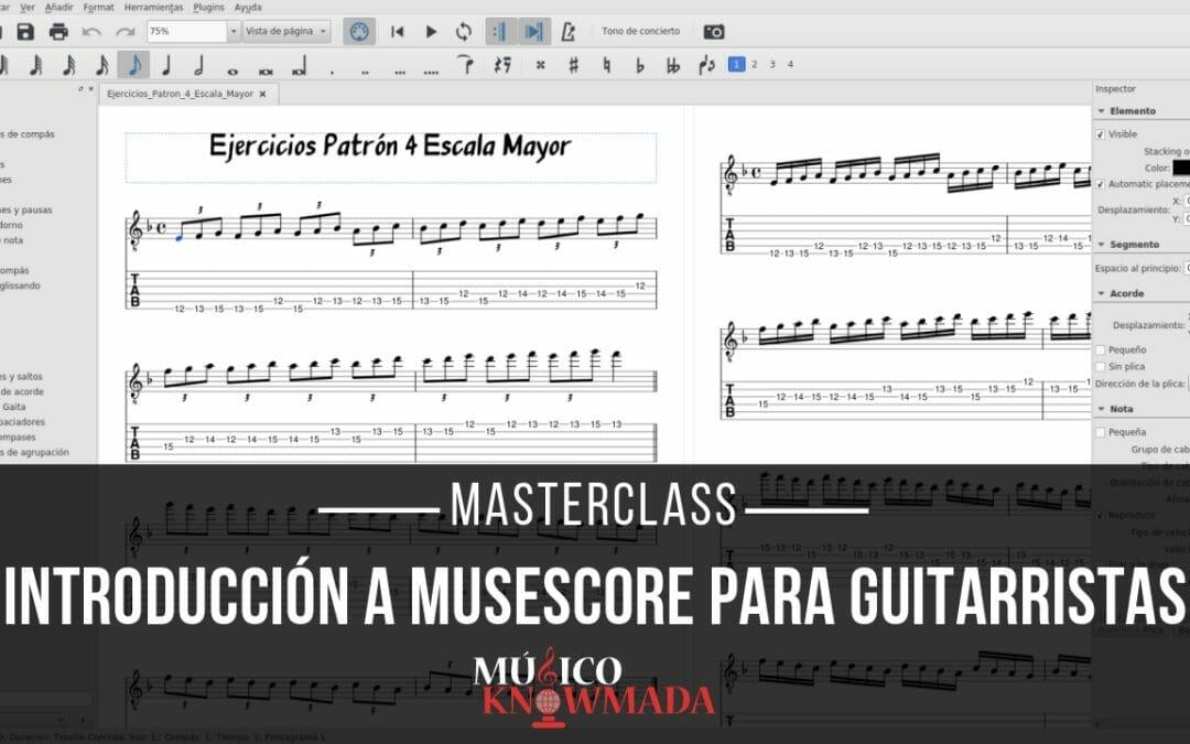 Masterclass Introducción a Musescore para Guitarristas
