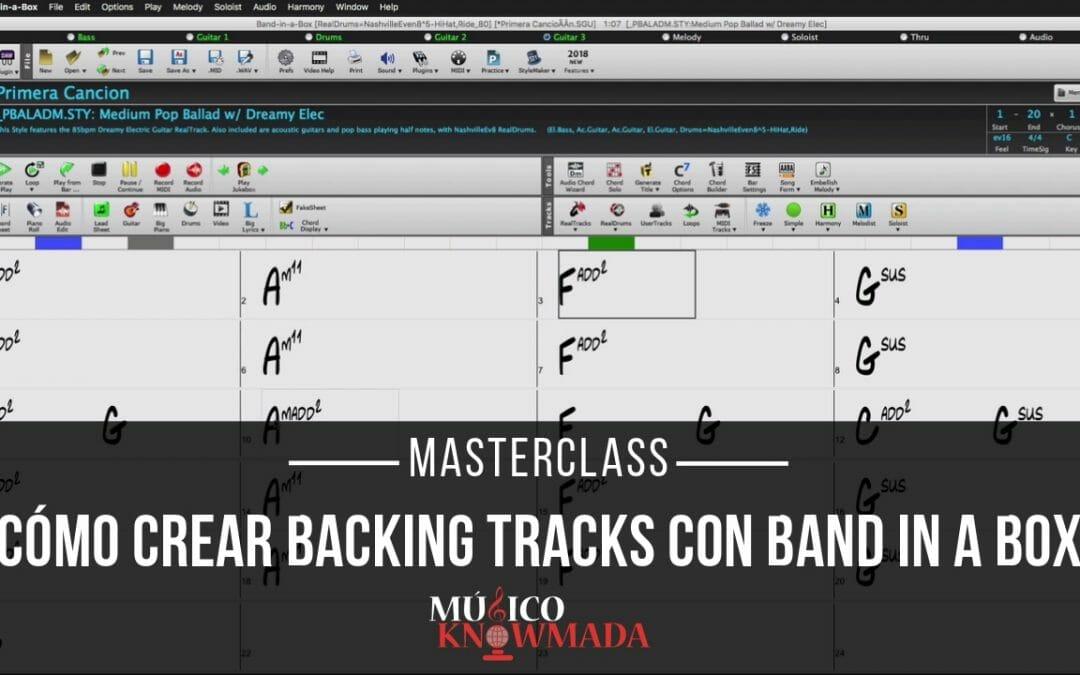 Cómo Crear Backing Tracks con Band in a Box