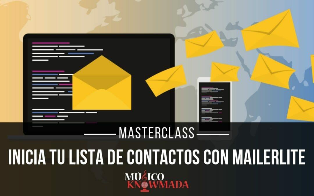 Masterclass Inicia tu Lista de Contactos en MailerLite