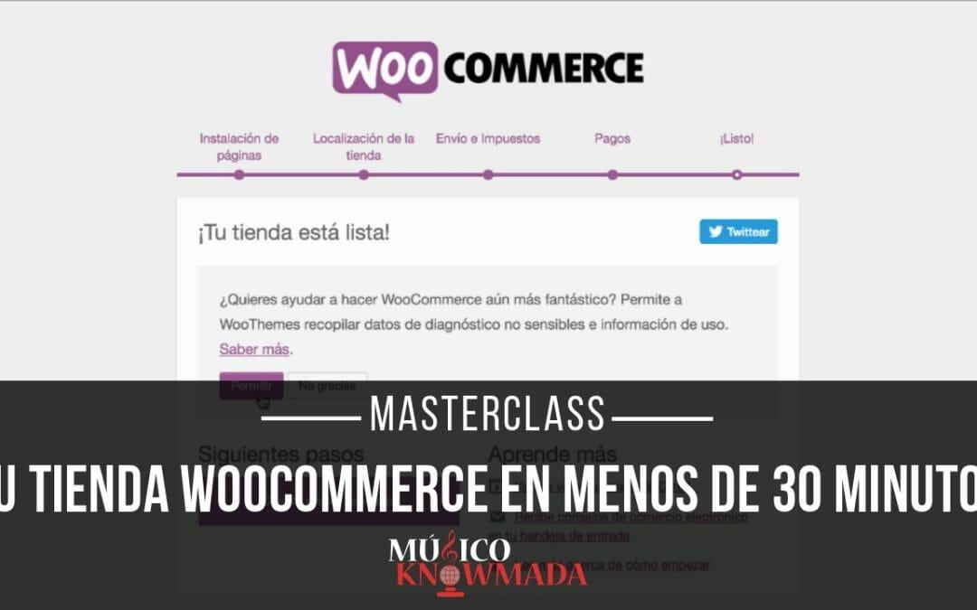 Cómo Montar tu Tienda WooCommerce en Menos de 30 Minutos